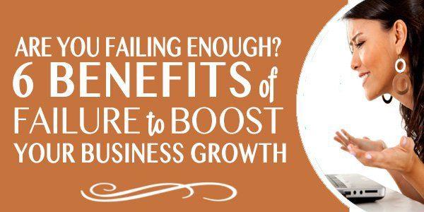benefits of failure