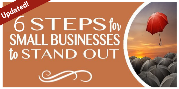 6 Steps for Small Businesses to stand out