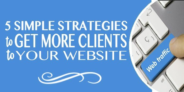5 Simple Strategies to Get More Clicks to Your Website