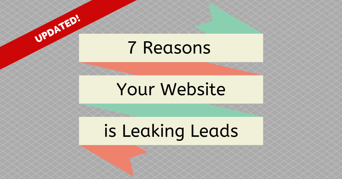 7 Reasons your website is leaking leads