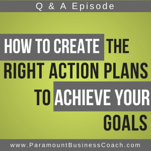 Create Right Action Plans