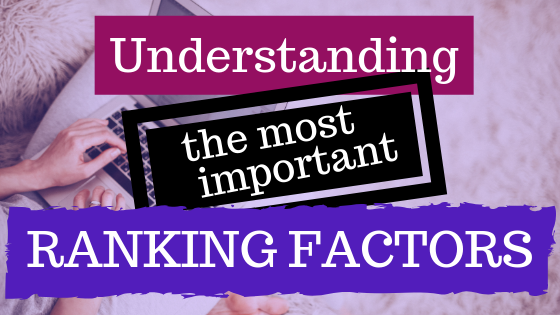 Understanding the Most Important Ranking Factors – on-page SEO