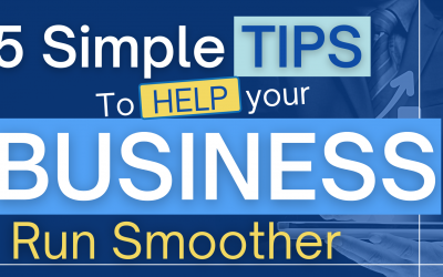 5 Simple Tips to Help Your Business Run Smoother